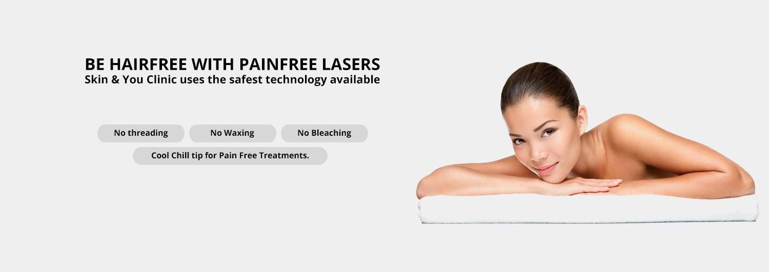 Be Hair Free with Painfree Lasers